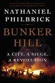 Go to record Bunker Hill : a city, a siege, a revolution