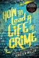 Go to record How to lead a life of crime