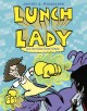 Go to record Lunch Lady and the video game villain