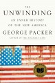 Go to record The unwinding : an inner history of the new America