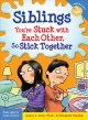 Go to record Siblings : you're stuck with each other, so stick together