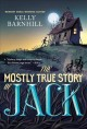 Go to record The mostly true story of Jack