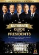 Go to record The ultimate guide to the Presidents [videorecording].