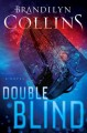 Go to record Double blind : a novel