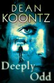 Go to record Deeply Odd [text (large print)] : an Odd Thomas novel