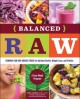 Go to record Balanced raw : combine raw and cooked foods for optimal he...