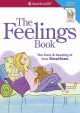 Go to record The feelings book : the care & keeping of your emotions