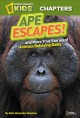 Go to record Ape escapes! : and more true stories of animals behaving b...