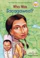 Go to record Who was Sacagawea?