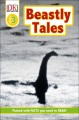 Go to record Beastly tales : Yeti, Bigfoot, and the Loch Ness Monster
