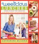 Go to record Weelicious lunches : think outside the lunchbox with more ...
