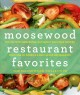 Go to record Moosewood restaurant favorites : the 250 most-requested, n...