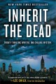 Go to record Inherit the Dead : a novel