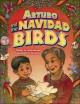 Go to record Arturo and the Navidad birds