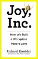 Go to record Joy, Inc. : how we built a workplace people love