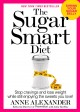 Go to record The sugar smart diet : stop cravings and lose weight while...