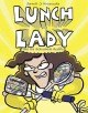 Go to record Lunch Lady. Book 10, Lunch Lady and the schoolwide scuffle