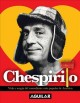Go to record Chespirito : vida y magia del comediante má́s popular de A...