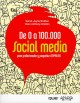 Go to record De 0 a 100.000 : social media para profesionales y pequeña...
