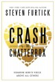 Go to record Crash the chatterbox : hearing God's voice above all others
