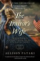 Go to record The traitor's wife : a novel : the woman behind Benedict A...