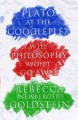 Go to record Plato at the Googleplex : why philosophy won't go away