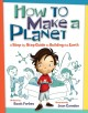 Go to record How to make a planet : a step-by-step guide to building th...