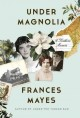 Go to record Under magnolia : a southern memoir