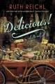 Go to record Delicious! : a novel