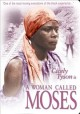 Go to record A woman called Moses [videorecording]
