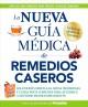 Go to record La nueva guía médica de remedios caseros : soluciones senc...