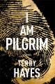 Go to record I am Pilgrim : a thriller