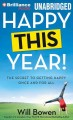 Go to record Happy this year! [sound recording] : the secret to getting...