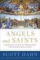 Go to record Angels and saints : a biblical guide to friendship with Go...