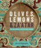 Go to record Olives, lemons & za'atar : the best Middle Eastern home co...