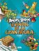 Go to record Angry Birds. Leyendas de la gran águila : el cómic.
