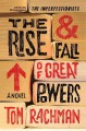 Go to record The rise & fall of great powers : a novel