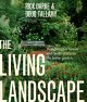 Go to record The living landscape : designing for beauty and biodiversi...