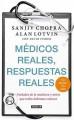 Go to record Médicos reales, respuestas reales : verdades de la medicin...