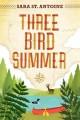 Go to record Three Bird summer