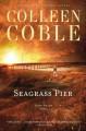 Go to record Seagrass Pier