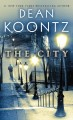 Go to record The city [text (large print)] : a novel