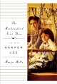 Go to record The mockingbird next door : life with Harper Lee