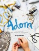 Go to record Adorn : 25 stylish DIY fashion projects