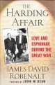 Go to record The Harding affair : love and espionage during the Great War