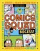 Go to record Comics Squad : recess!