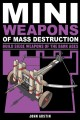 Go to record Miniweapons of mass destruction. 3. Build siege weapons of...