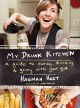 Go to record My drunk kitchen : a guide to eating, drinking & going wit...