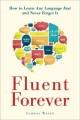 Go to record Fluent forever : how to learn any language fast and never ...