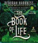 Go to record The book of life [sound recording] : a novel